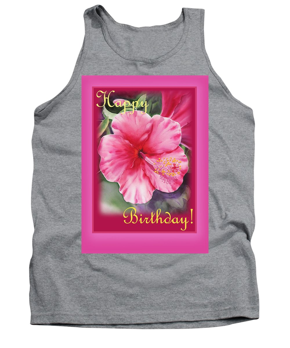 Hibiscus Tank Top featuring the painting Happy Birthday Hibiscus by Irina Sztukowski