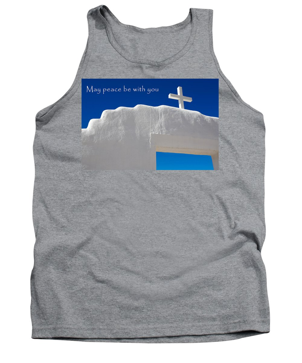 New Mexico Tank Top featuring the photograph May Peace Be With You by Marilyn Hunt