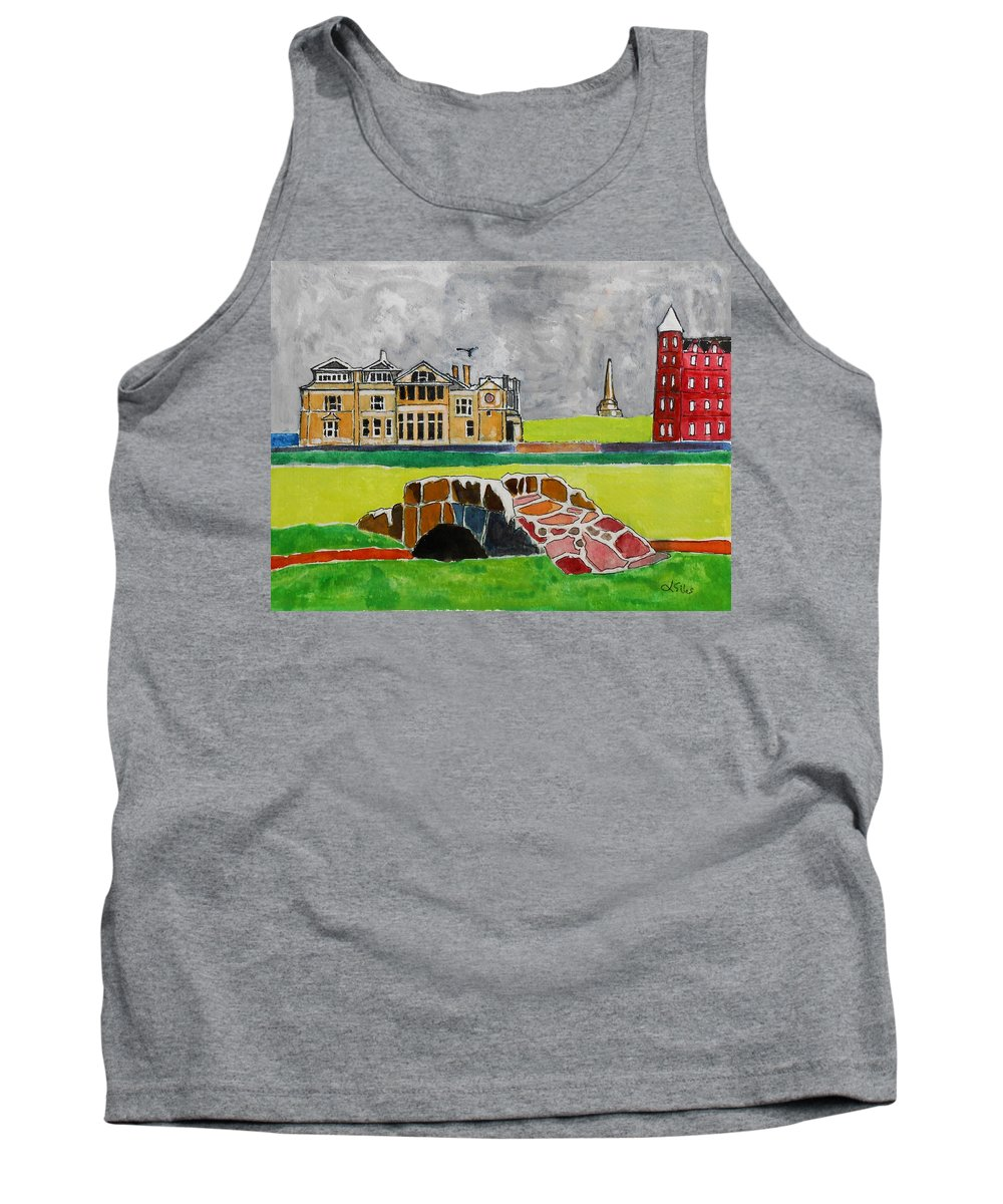 St Andrews Tank Top featuring the painting St Andrews Swilcan Bridge by Lesley Giles