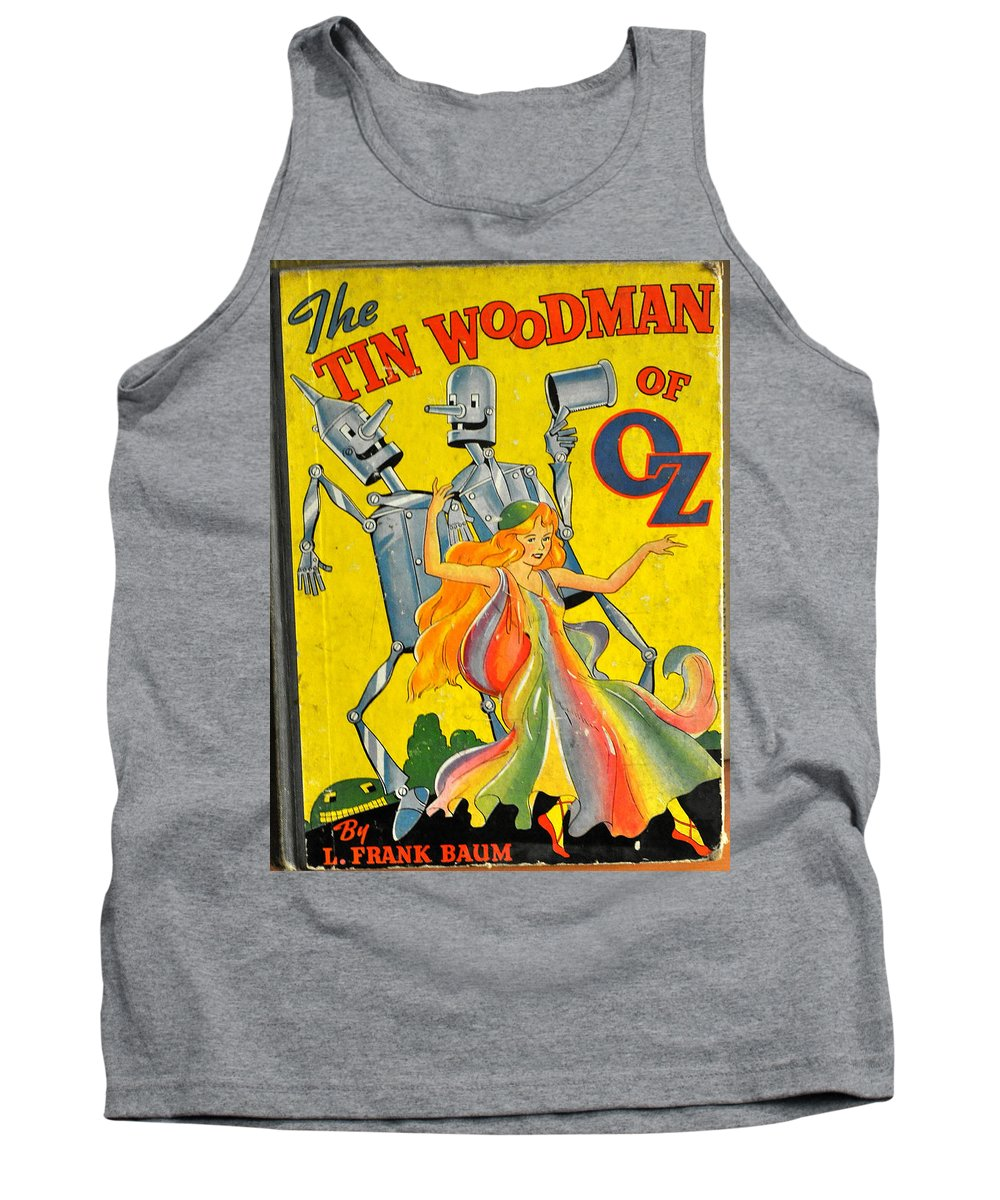 Frank Baum Tank Top featuring the photograph The Tin Woodsman Of Oz by Jay Milo