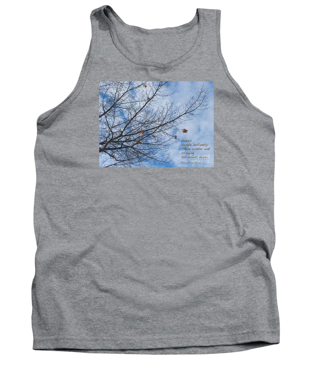 Oak Tank Top featuring the photograph Winter Hope by Ann Horn