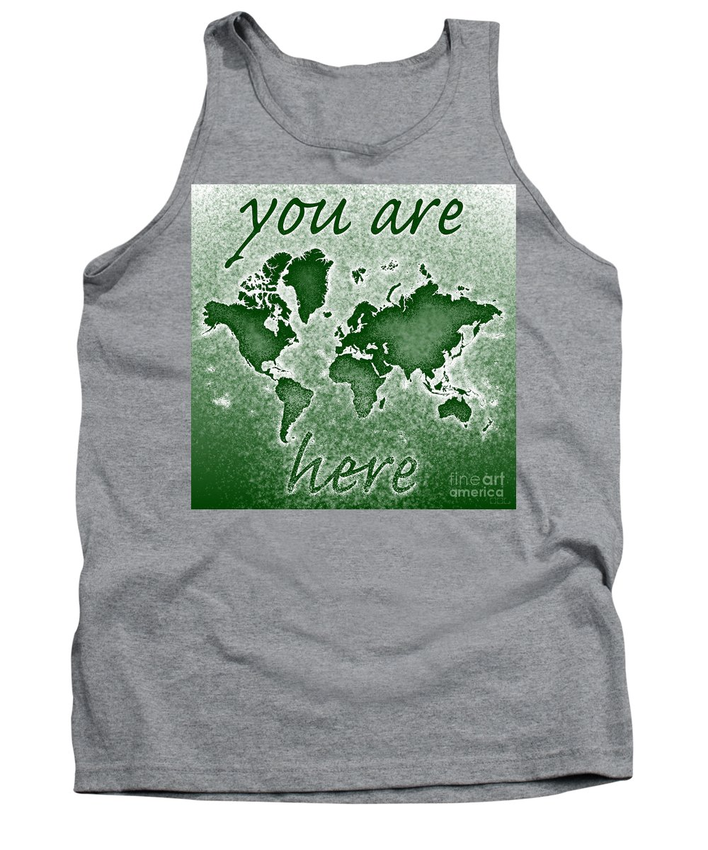 World Map Text You Are Here Map Of The World Novo Elevencorners Eleven Corners 11corners 11 Corners Digital Art Square Beautiful Interesting Unusual Cartography Cartographic Graphic Tank Top featuring the digital art World Map You Are Here Novo In Green by Eleven Corners