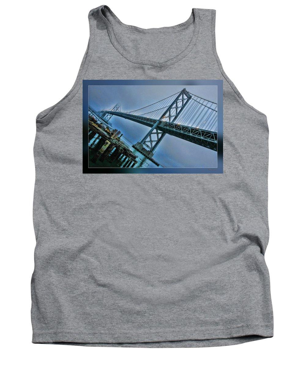 San Francisco Bay Bridge Tank Top featuring the photograph Dock By The San Francisco Bay Bridge by Blake Richards