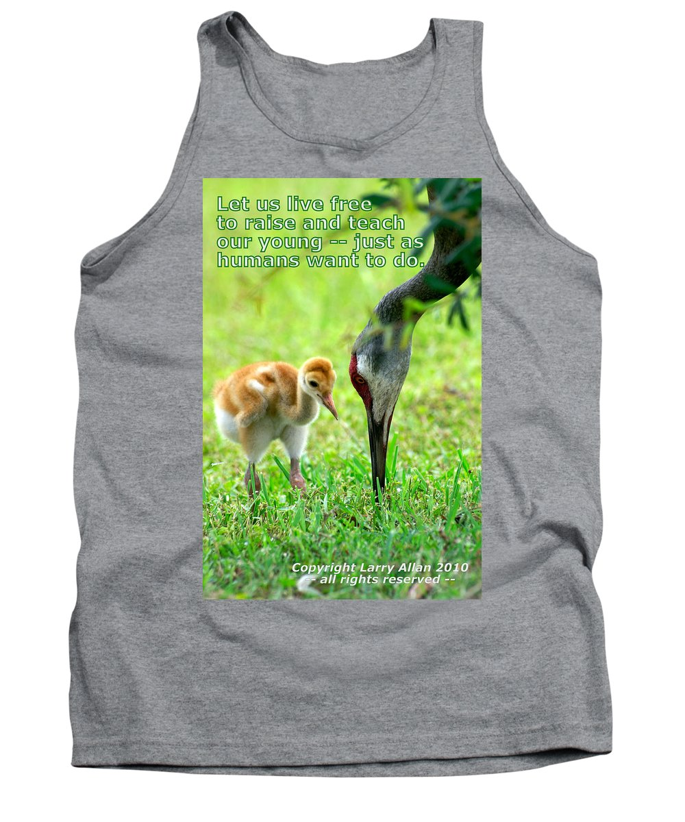 Sandhill Crane Tank Top featuring the photograph Live Free by Larry Allan