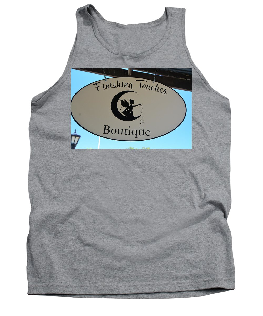 Sign Tank Top featuring the photograph Finishing Touches Boutique by Josephine Buschman
