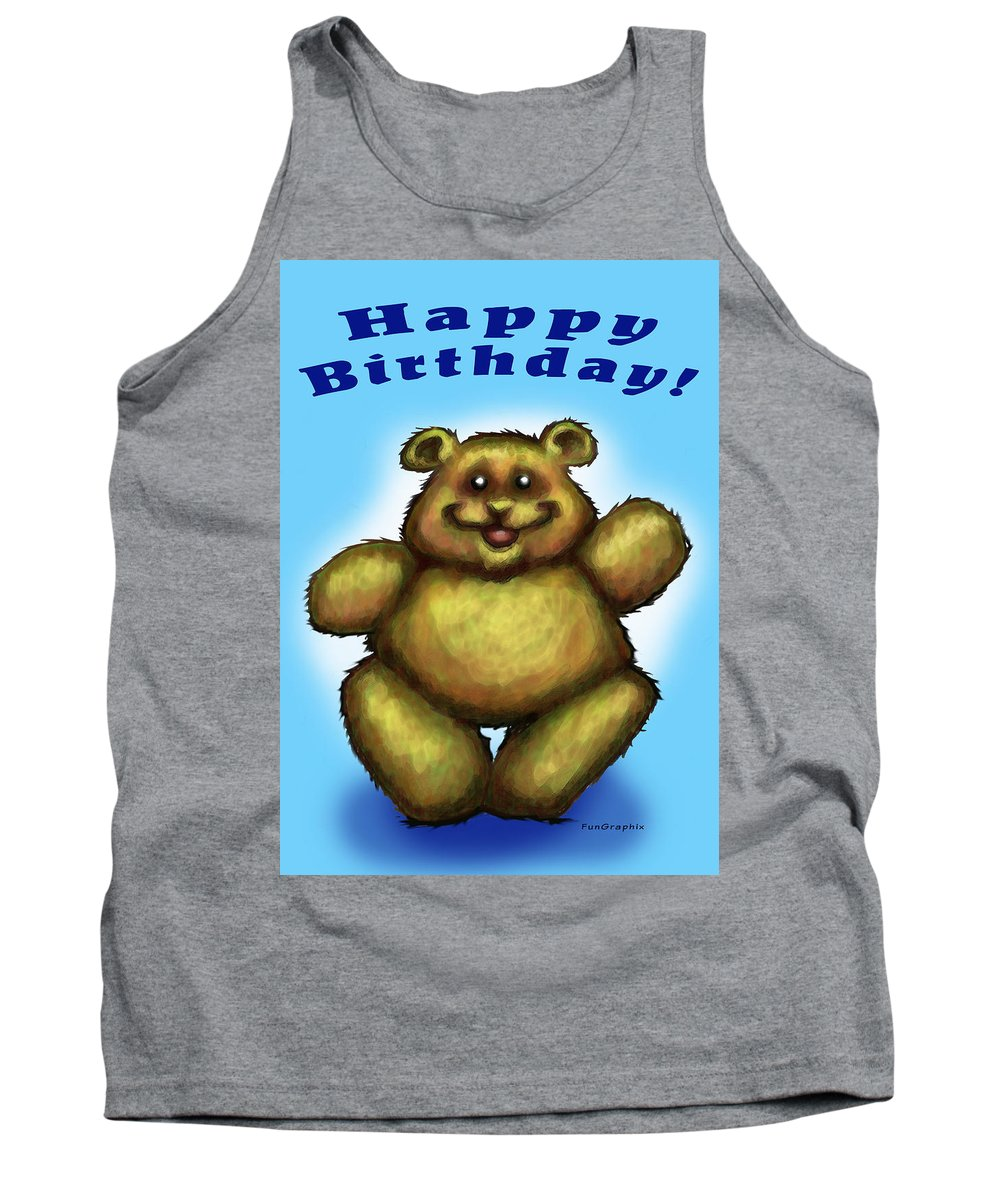 Happy Birthday Tank Top featuring the greeting card Happy Birthday Bear by Kevin Middleton