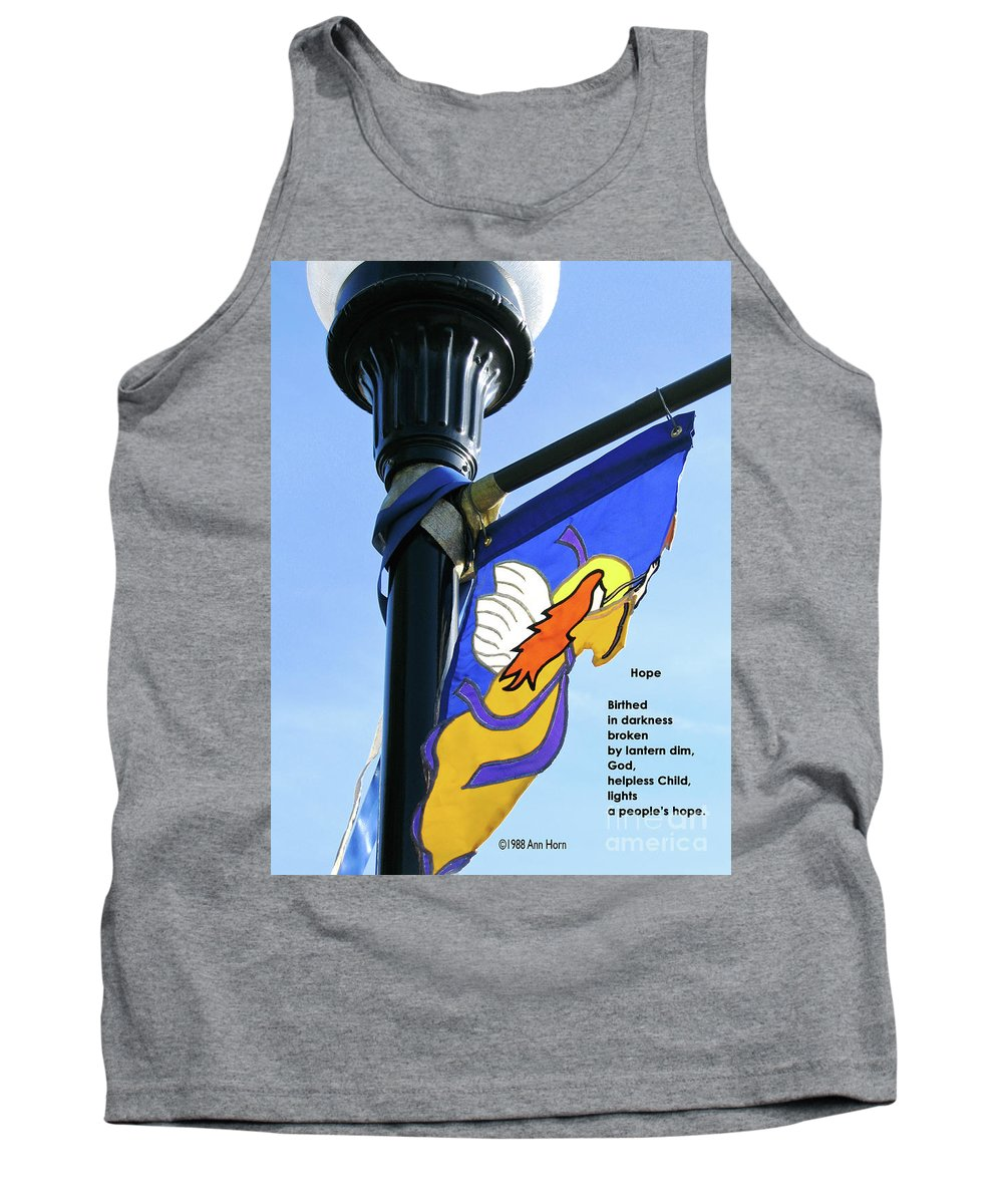 Light Tank Top featuring the photograph Hope by Ann Horn