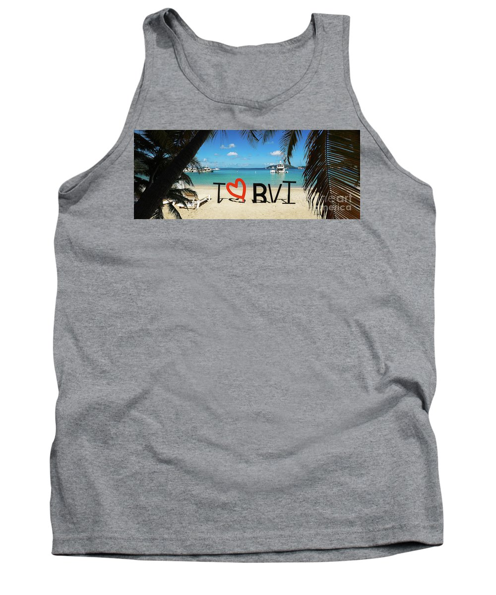 I Love The Vvi Tank Top featuring the photograph I Love The Bvi by Jon Neidert