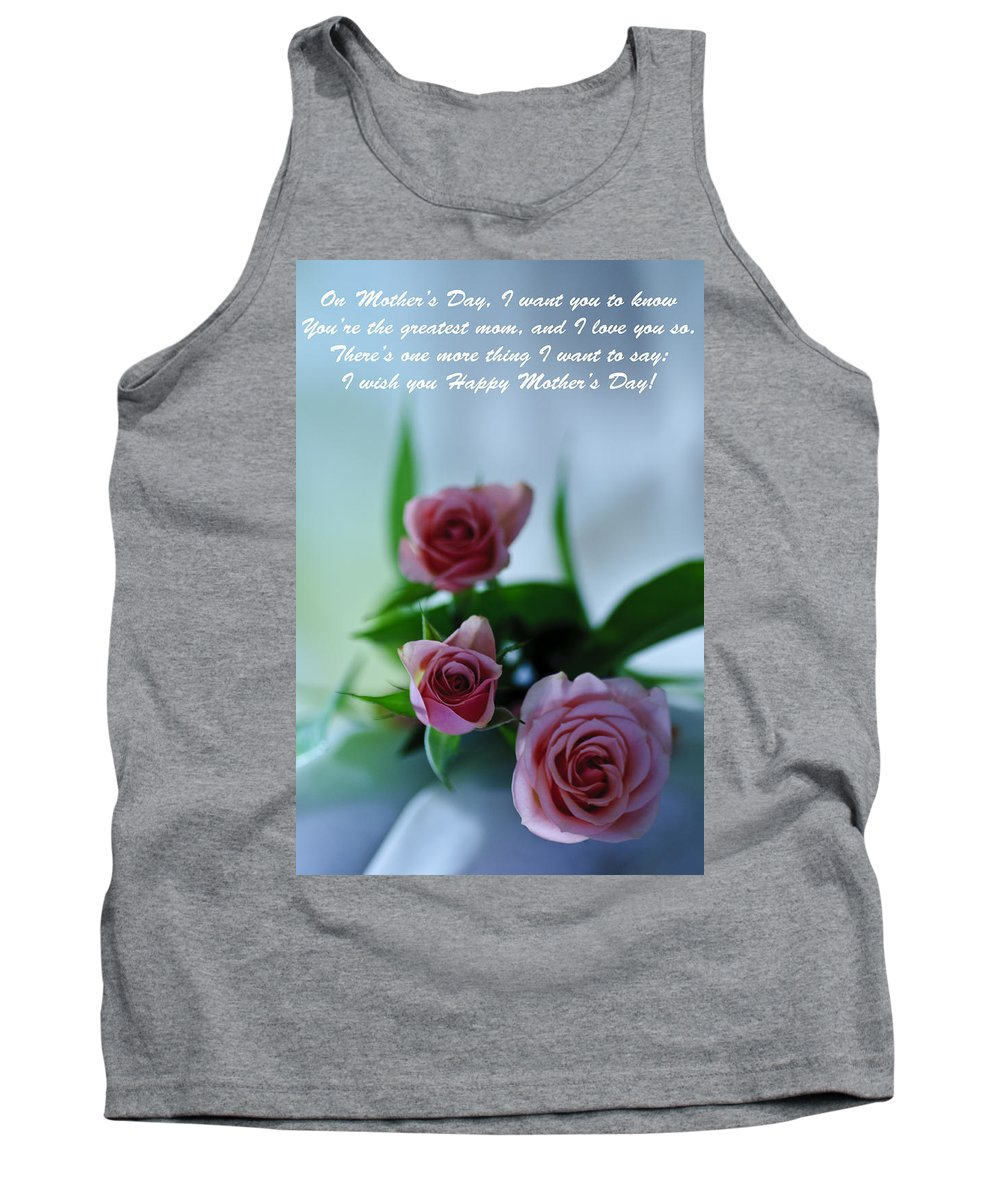 Cards Tank Top featuring the photograph Mother's Day Card 1 by Michael Cummings