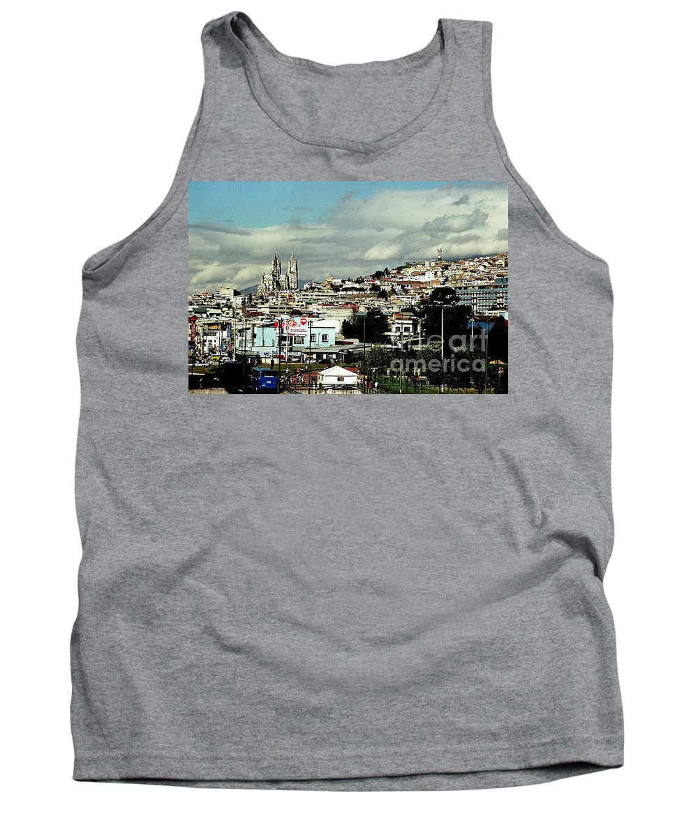 Ecuador Tank Top featuring the photograph Quito by Kathy McClure