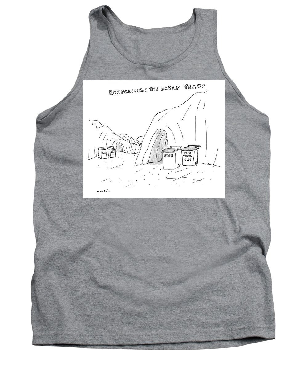Recycling: The Early Years Tank Top featuring the drawing Recycling The Early Years by Michael Maslin