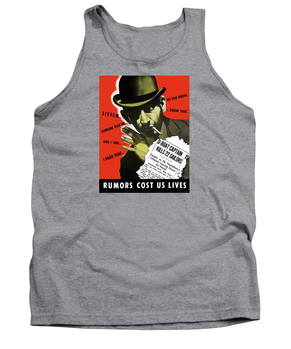 World War Ii Tank Top featuring the painting Rumors Cost Us Lives by War Is Hell Store