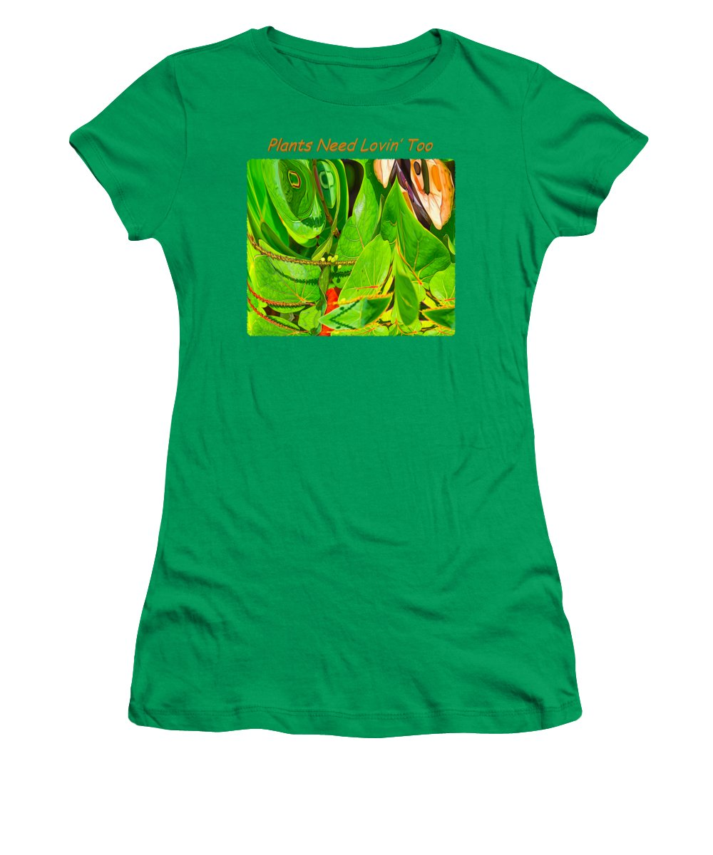 Flower Women's T-Shirt featuring the photograph Plants Need Loving Too by John M Bailey