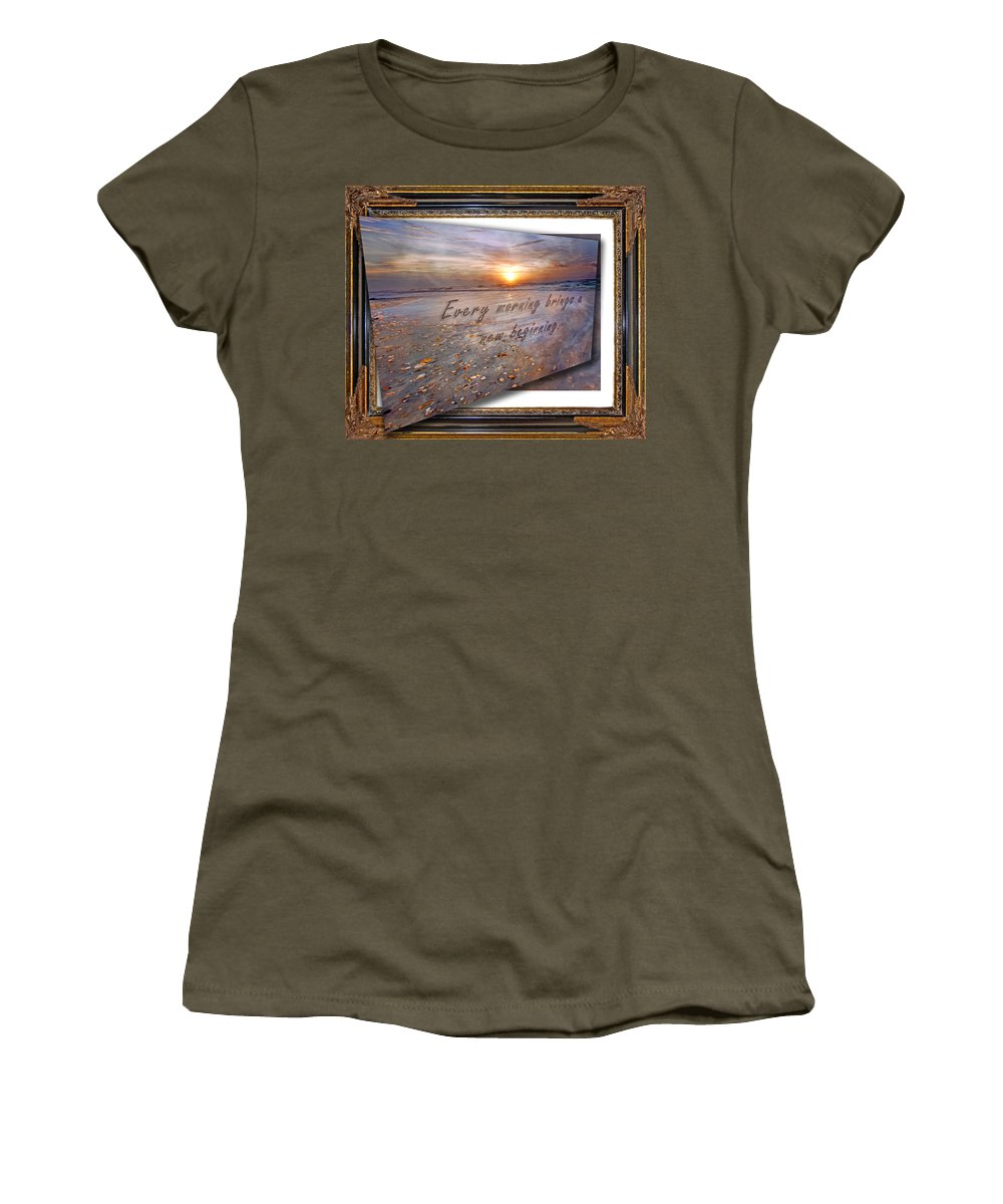Text Women's T-Shirt featuring the digital art Every Morning Brings A New Beginning II by Betsy Knapp