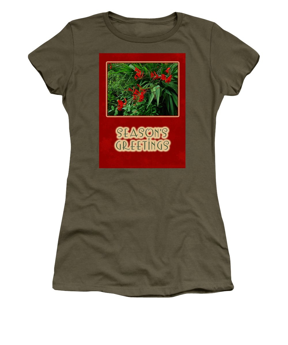 Greetings Women's T-Shirt featuring the photograph Season's Greetings Holiday Card - Crocosmia by Mother Nature