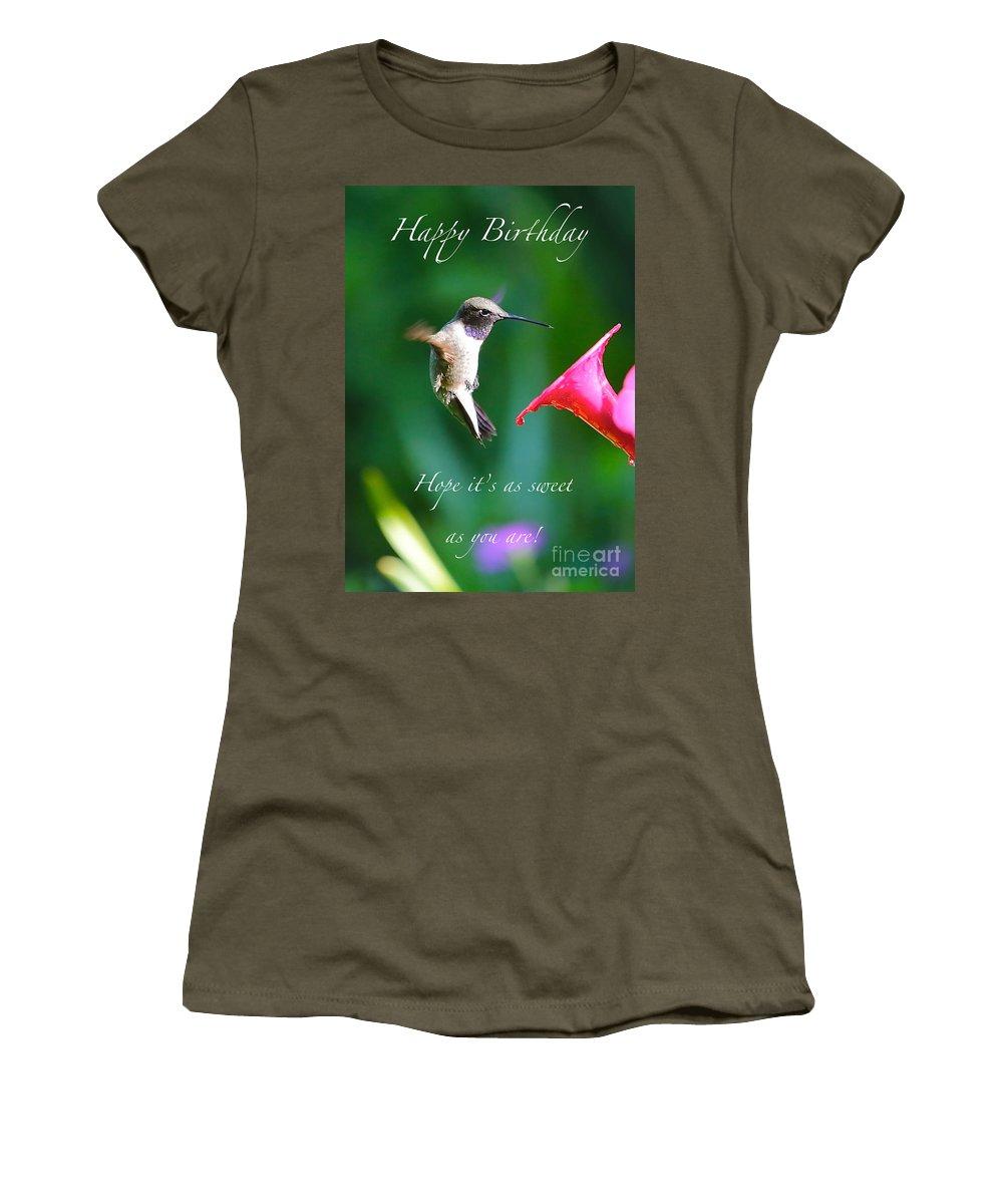 Hummingbird Women's T-Shirt featuring the photograph Sweet Hummingbird Birthday Card by Carol Groenen