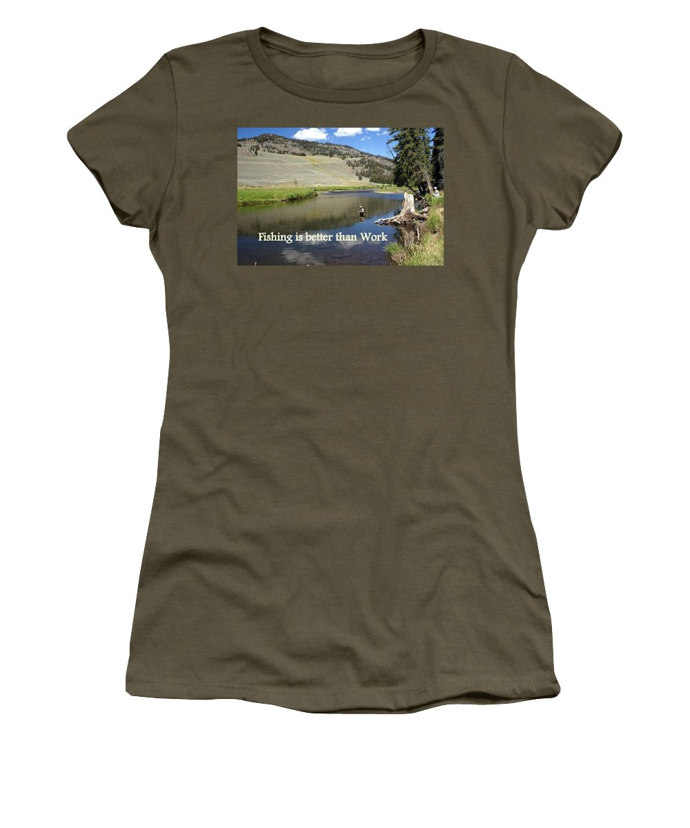 Photo Greeting Card Women's T-Shirt featuring the greeting card Fishing Is Better Than Work by Marty Koch
