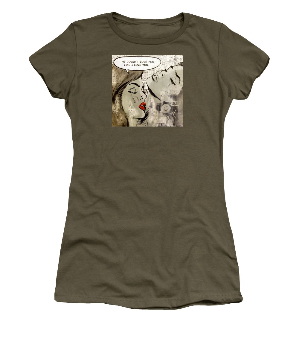 Lgbt Women's T-Shirt featuring the painting He Doesn't Love You Like I Love You by Bobby Zeik