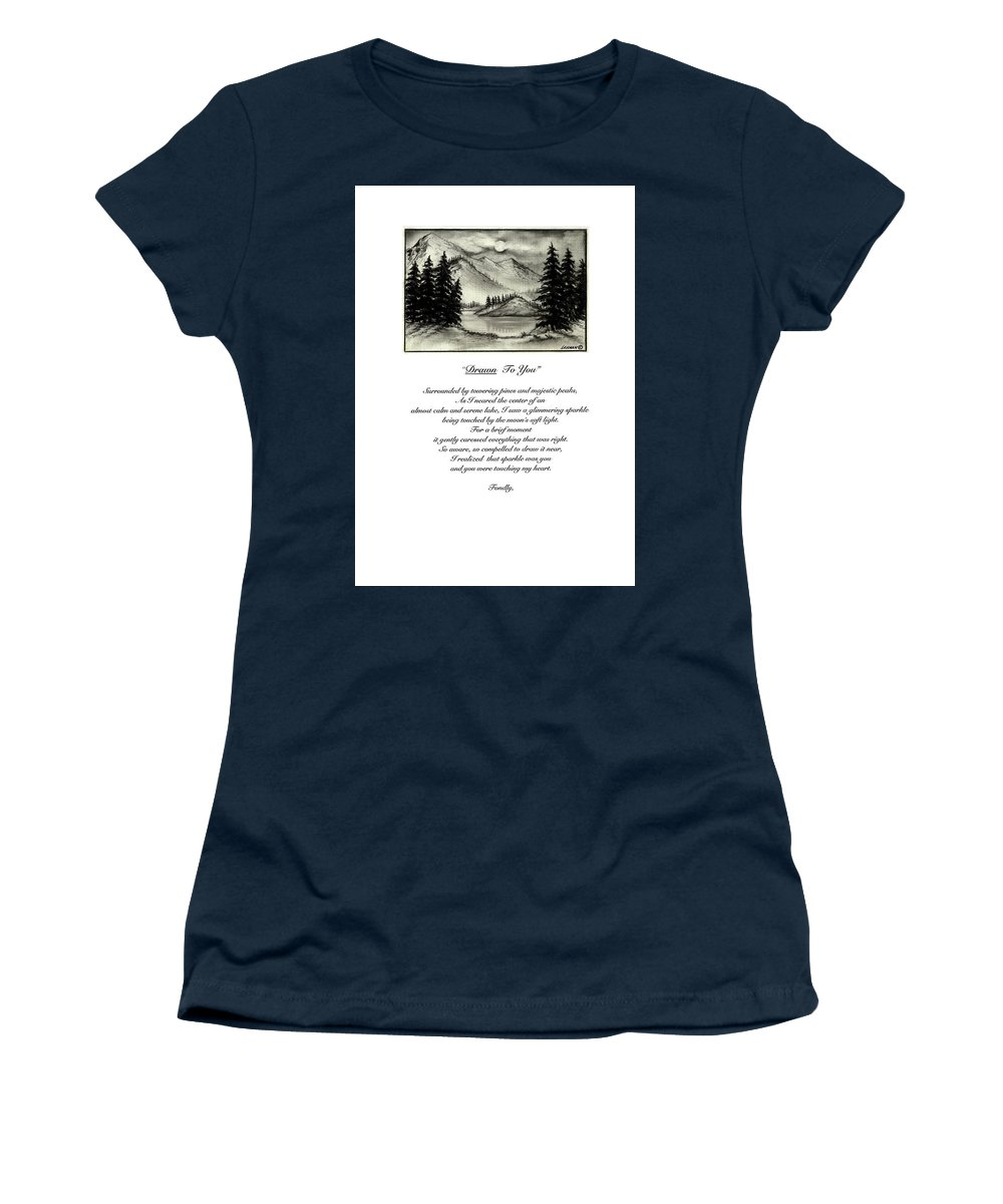 Romantic Poem And Drawing Women's T-Shirt (Athletic Fit) featuring the drawing Drawn To You by Larry Lehman
