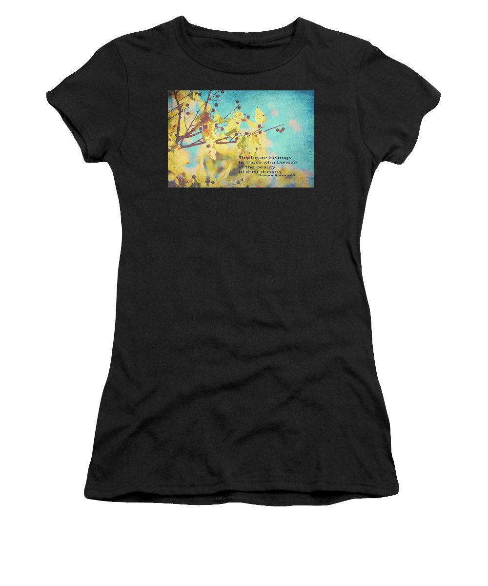 Dreams Women's T-Shirt (Athletic Fit) featuring the digital art Believe In Dreams by Toni Hopper