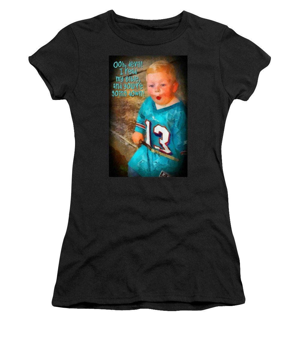 Jesus Women's T-Shirt featuring the digital art Devil Youre Going Down by Michelle Greene Wheeler