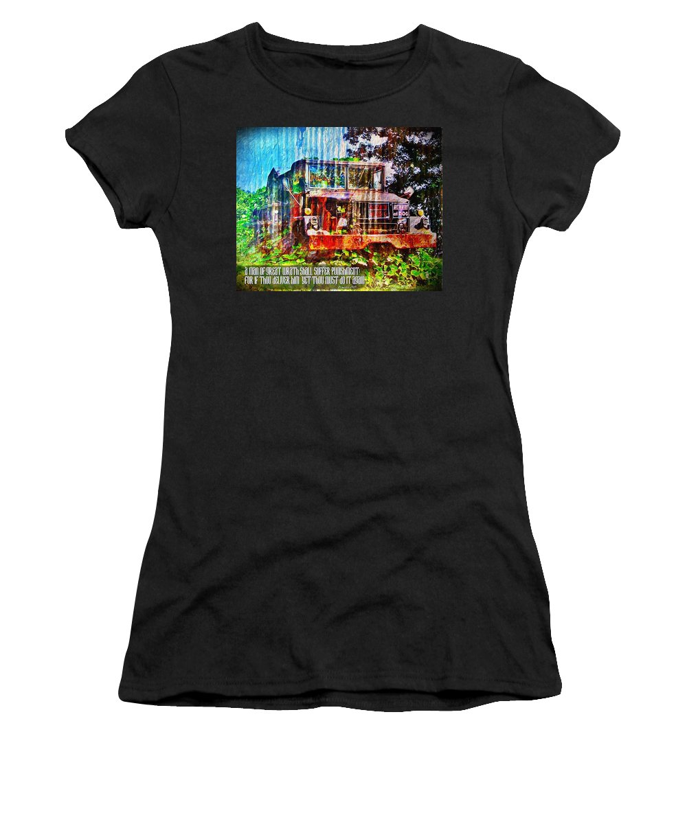 Jesus Women's T-Shirt featuring the digital art Proverbs 19 19 by Michelle Greene Wheeler