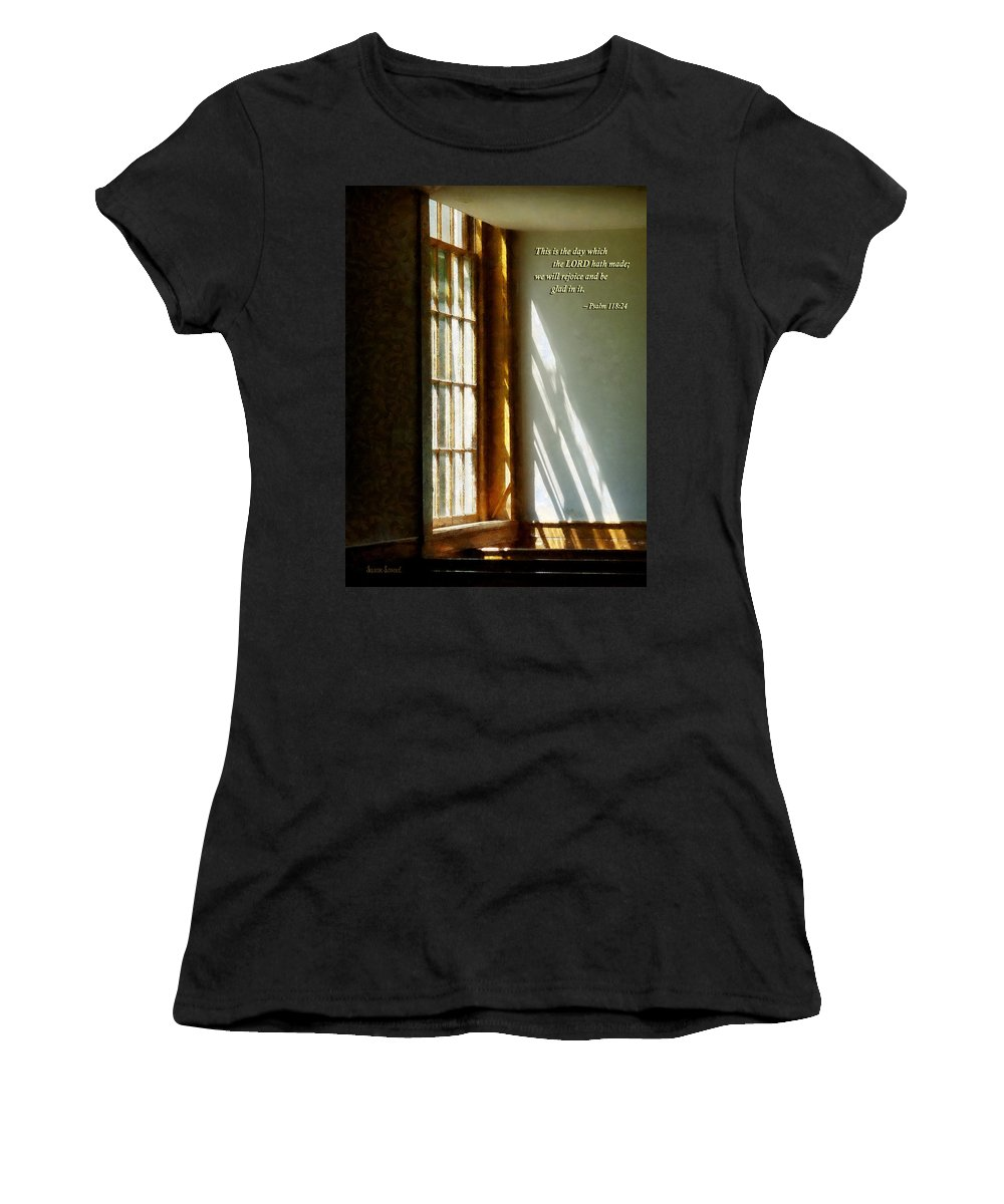 Religious Women's T-Shirt (Athletic Fit) featuring the photograph Psalm 118 24 This Is The Day Which The Lord Hath Made by Susan Savad
