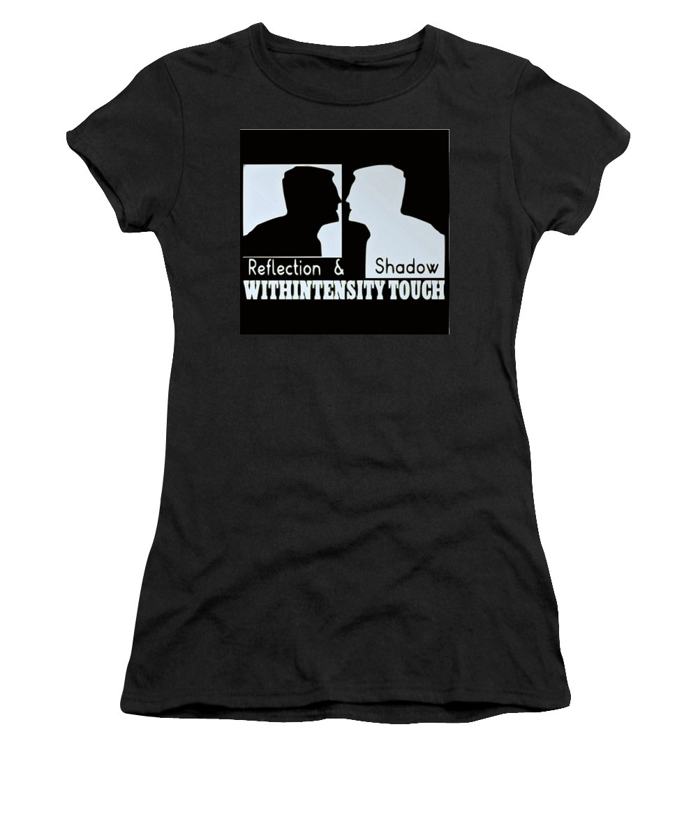 Self Reflection Women's T-Shirt featuring the mixed media Self-analysis by Withintensity Touch