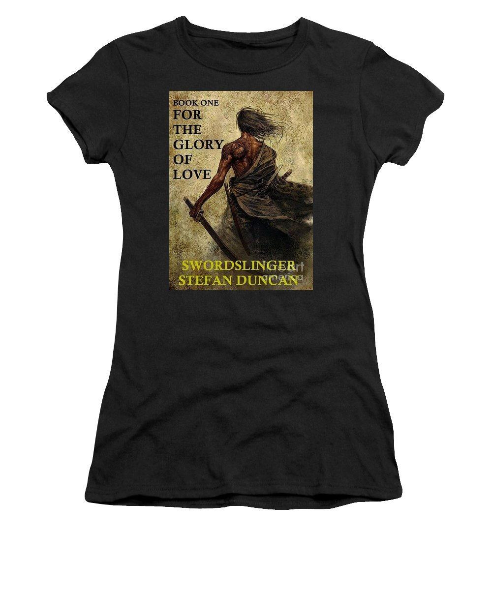 Sword Women's T-Shirt featuring the painting Swordslinger Book Cover by Stefan Duncan
