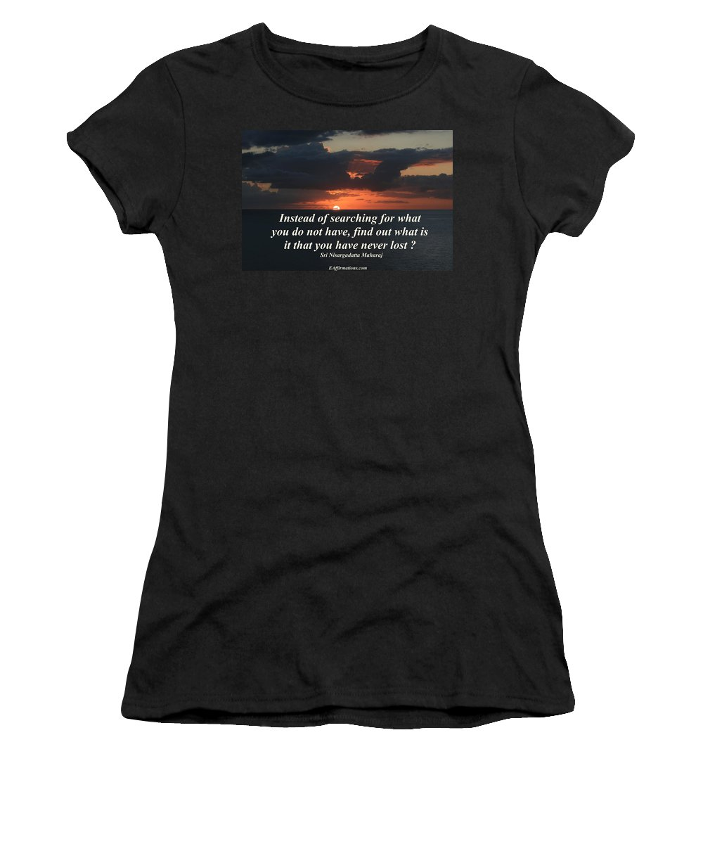 Sri Nisargadatta Maharj Women's T-Shirt (Athletic Fit) featuring the photograph What Is It That You Have Never Lost by Pharaoh Martin