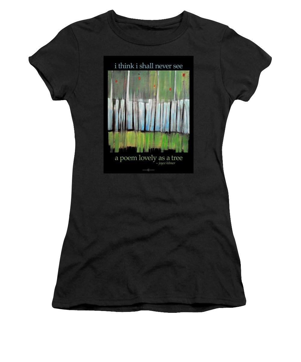 Trees Women's T-Shirt featuring the painting A Poem As Lovely by Tim Nyberg