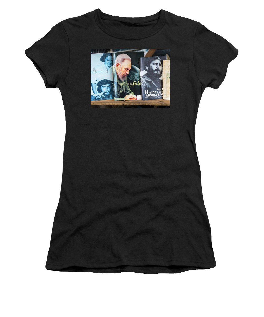 Cuba Women's T-Shirt (Athletic Fit) featuring the photograph Fidel At The Used Book Sellers Market by Robin Zygelman