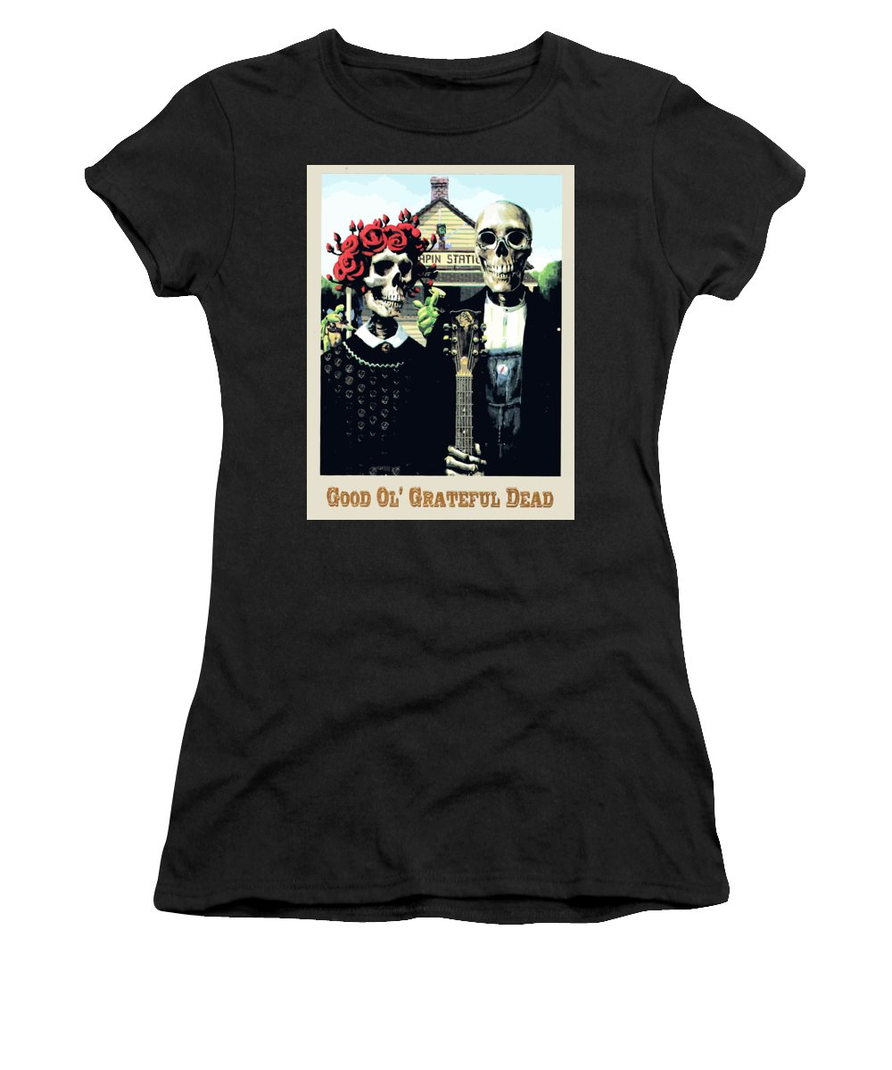 Grateful Dead Women's T-Shirt featuring the digital art Good Ol by The Dead