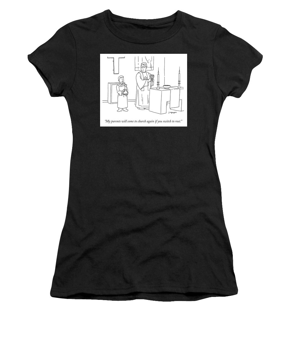 """""""my Parents Will Come To Church Again If You Switch To Rosé."""" Wine Women's T-Shirt featuring the drawing My Parents Will Come To Church Again If by Jeremy Nguyen"""