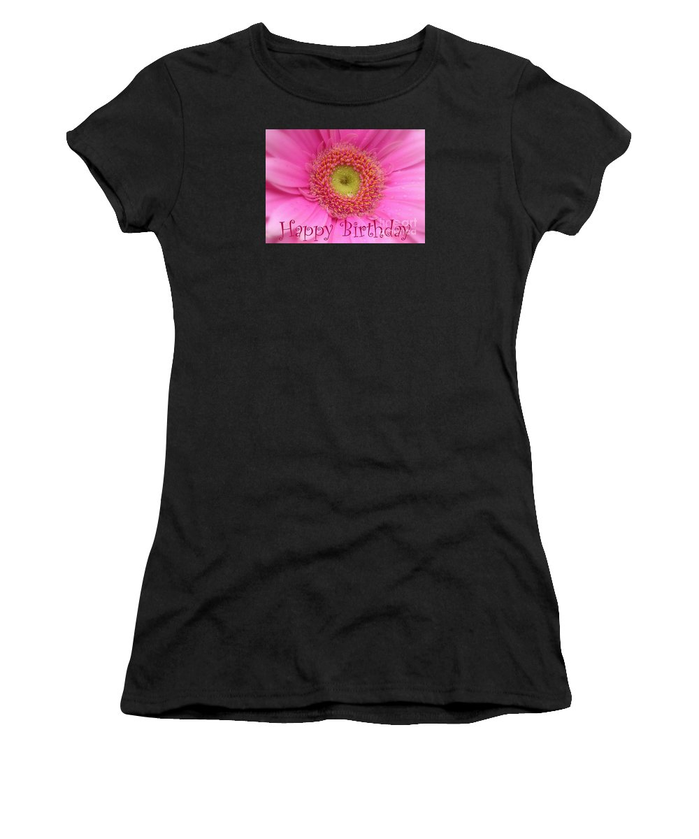 Happy Birthday Women's T-Shirt (Athletic Fit) featuring the photograph Pink Daisy Birthday Card by Carol Groenen