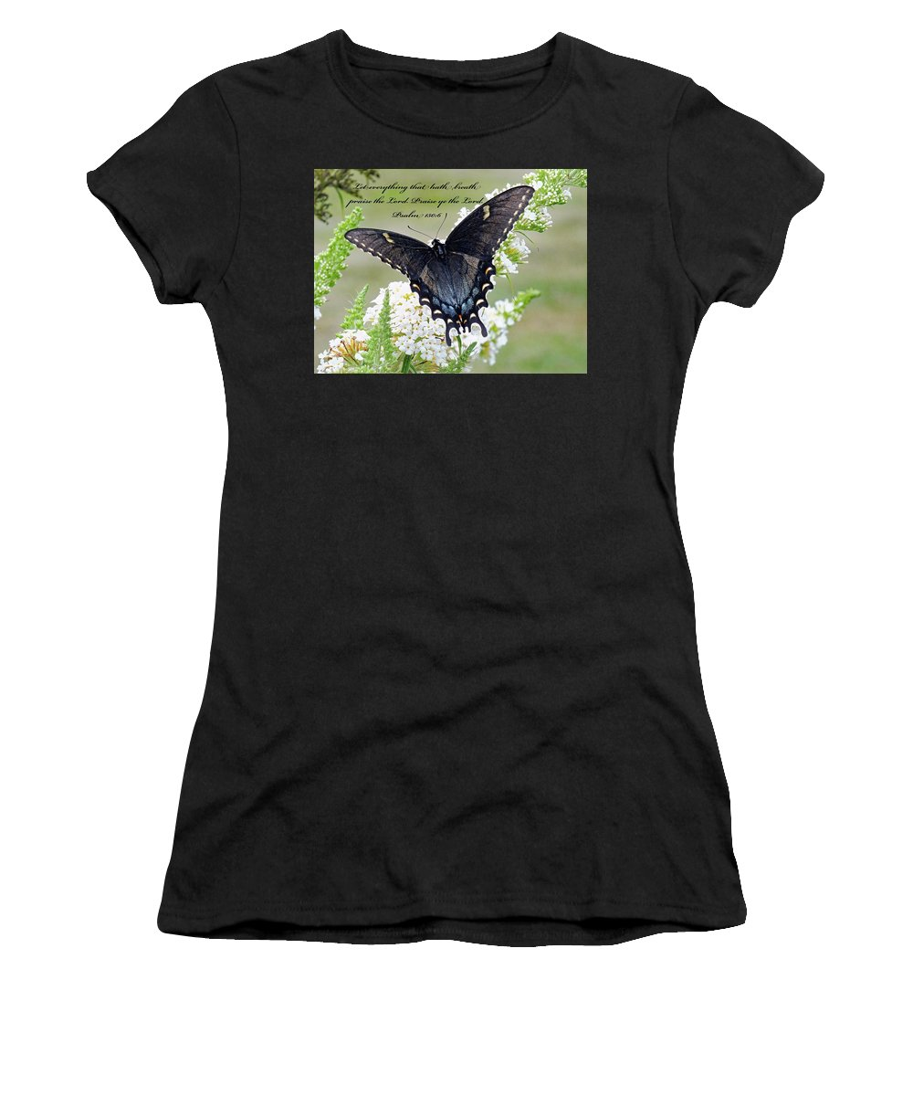 Psalm 150:6 Women's T-Shirt (Athletic Fit) featuring the photograph Psalm Scripture - Swallowtail by Cindy Treger