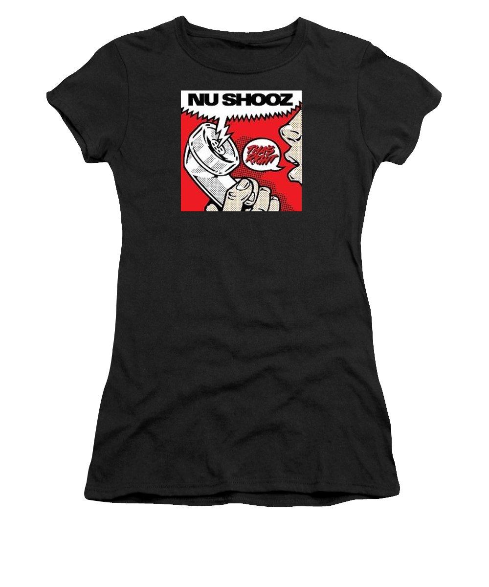 Nu Shooz Women's T-Shirt featuring the digital art Tha's Right by Nu Shooz