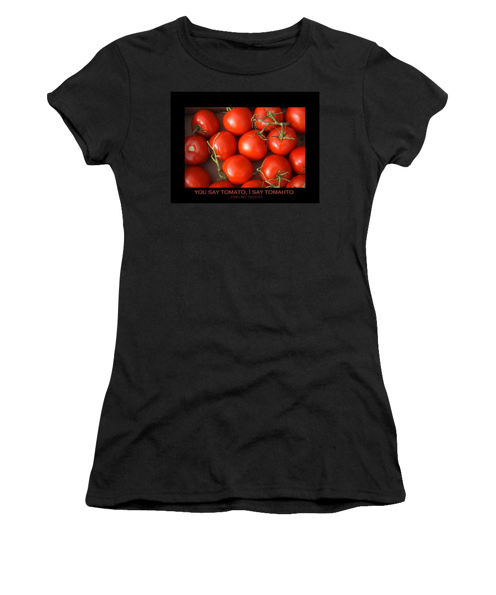 Tomato Women's T-Shirt (Athletic Fit) featuring the photograph Tomato Tomahto Fine Art Food Photo Poster by James BO Insogna