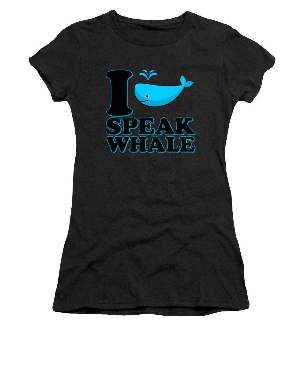 Cool Women's T-Shirt featuring the digital art I Speak Whale by Flippin Sweet Gear