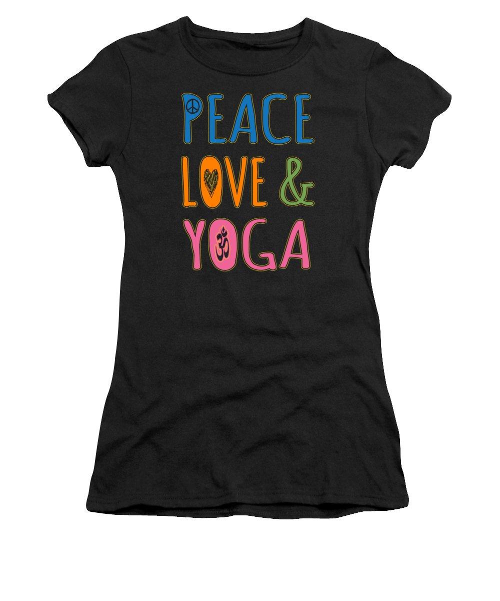 Cool Women's T-Shirt featuring the digital art Peace Love Yoga by Flippin Sweet Gear