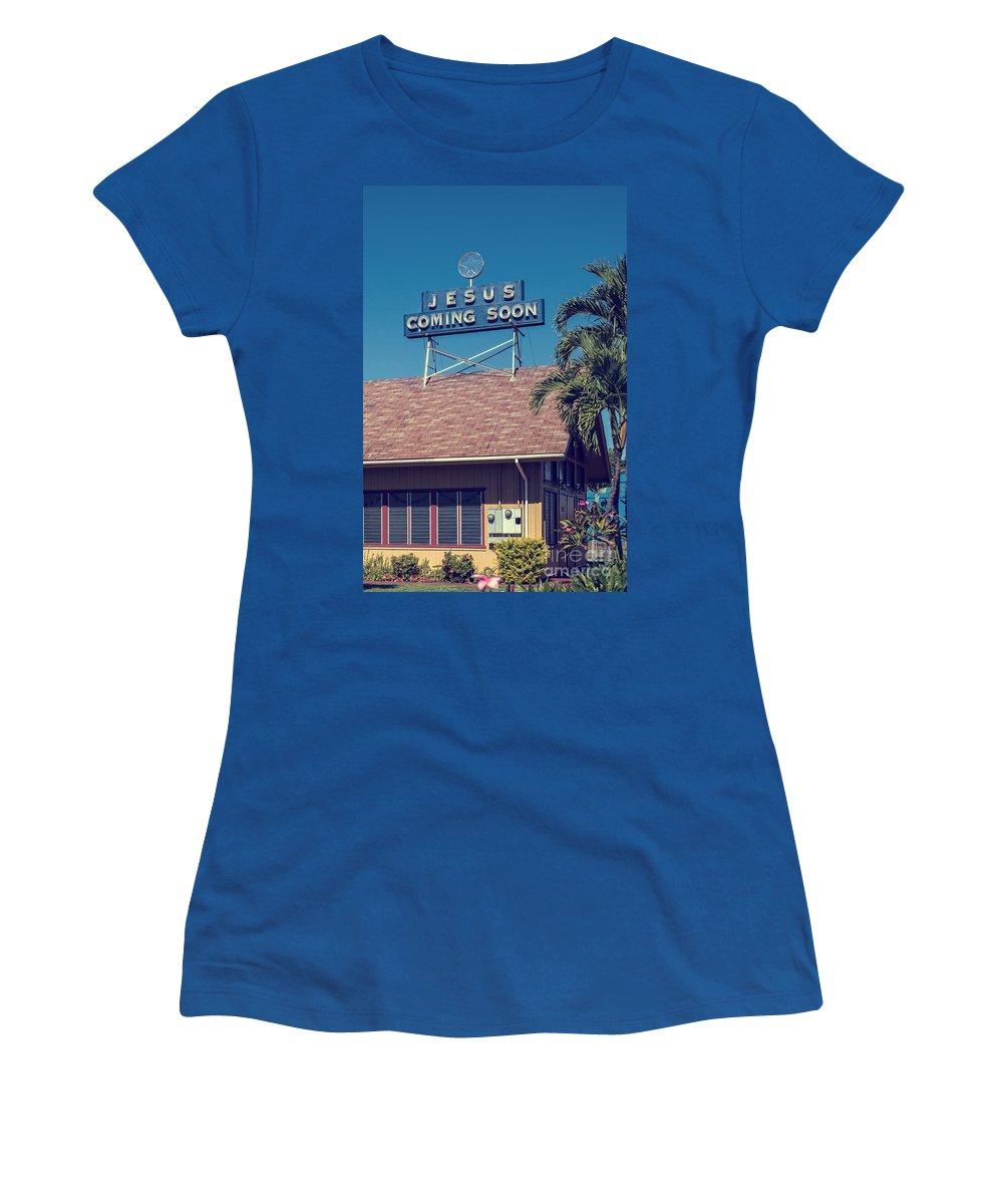 Church Women's T-Shirt featuring the photograph Jesus Coming Soon Church Maui Hawai by Edward Fielding