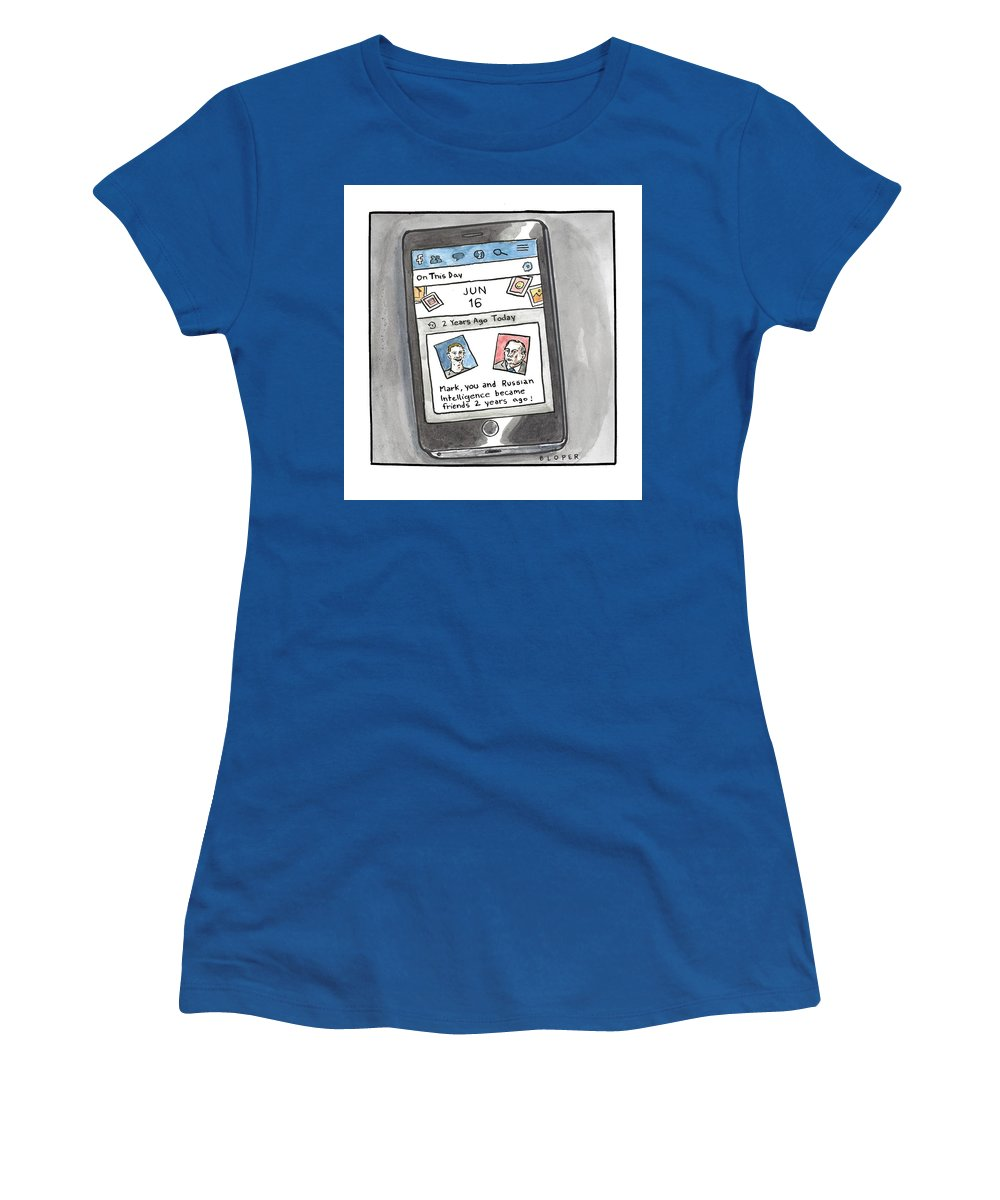 Mark Women's T-Shirt featuring the drawing You and Russian Intelligence became friends 2 years ago by Brendan Loper
