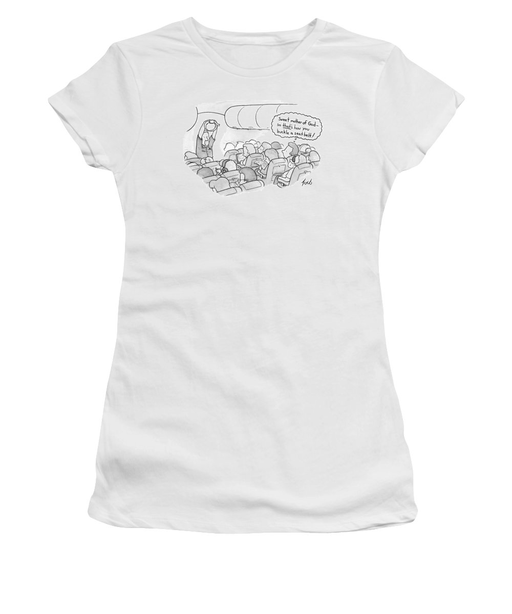 Airplanes Women's T-Shirt featuring the drawing A Flight Attendant Demonstrates How To Buckle by Tom Toro