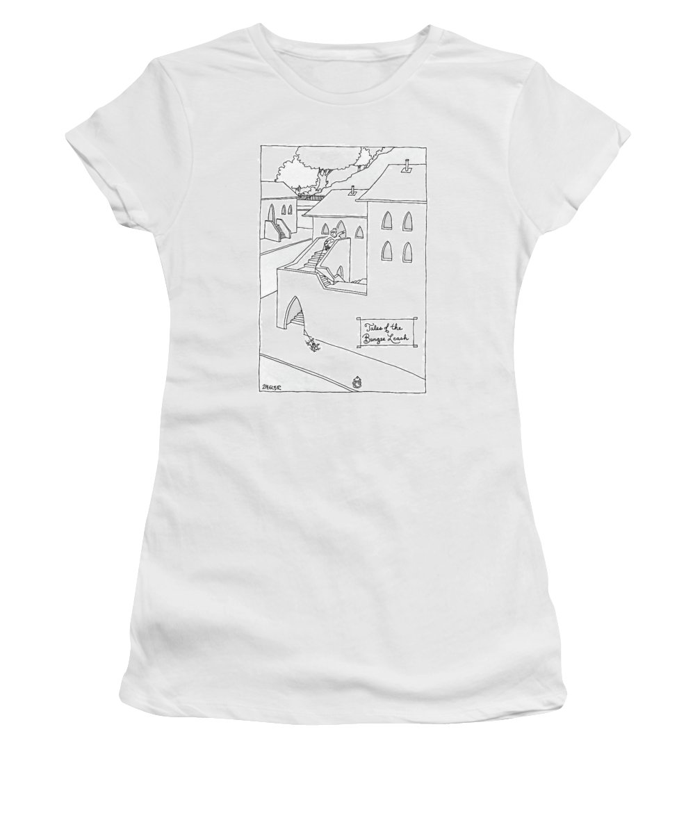 Pets Problems Architecture Inventions Bungee Cord  (man Following Dog Who's Leash Is Entangled On Winding Staircase.) 121503 Jzi Jack Ziegler Women's T-Shirt featuring the drawing Tales Of The Bungee Leash by Jack Ziegler