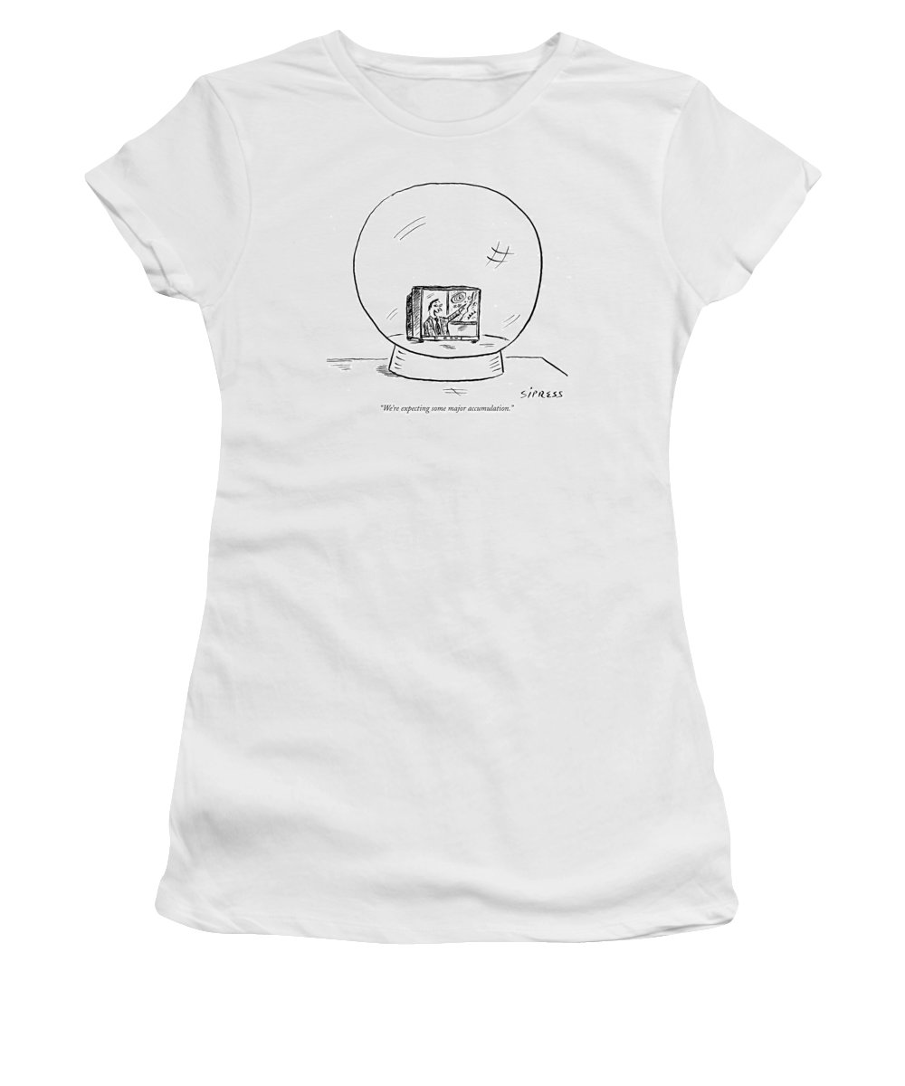 Seasons Winter   (weatherman Predicts Snow From A Tv Set Inside A Snow Globe.) 120680 Dsi David Sipress Women's T-Shirt featuring the drawing We're Expecting Some Major Accumulation by David Sipress