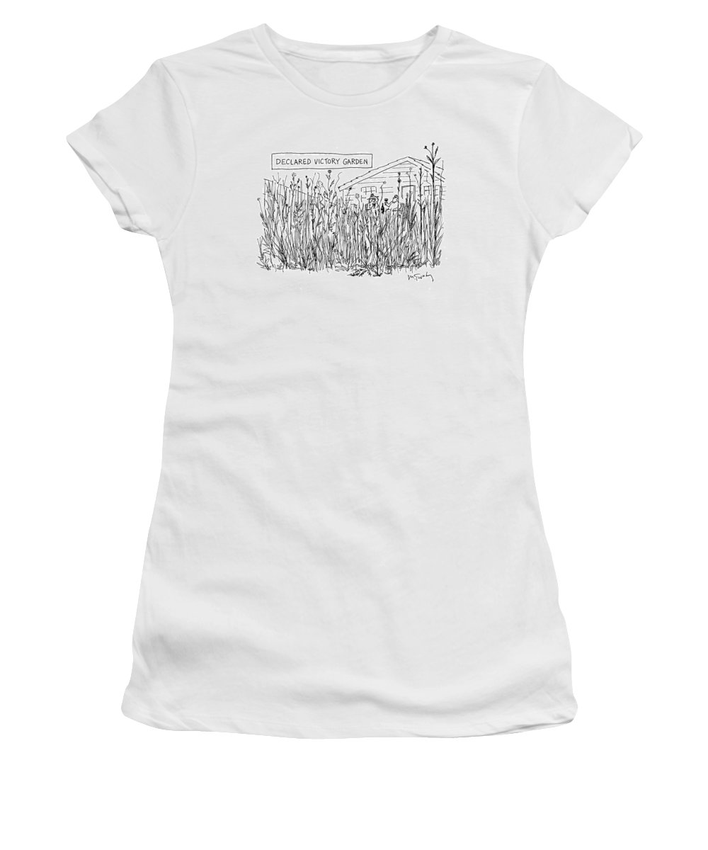 Upkeep Women's T-Shirt featuring the drawing Declared Victory Garden by Mike Twohy