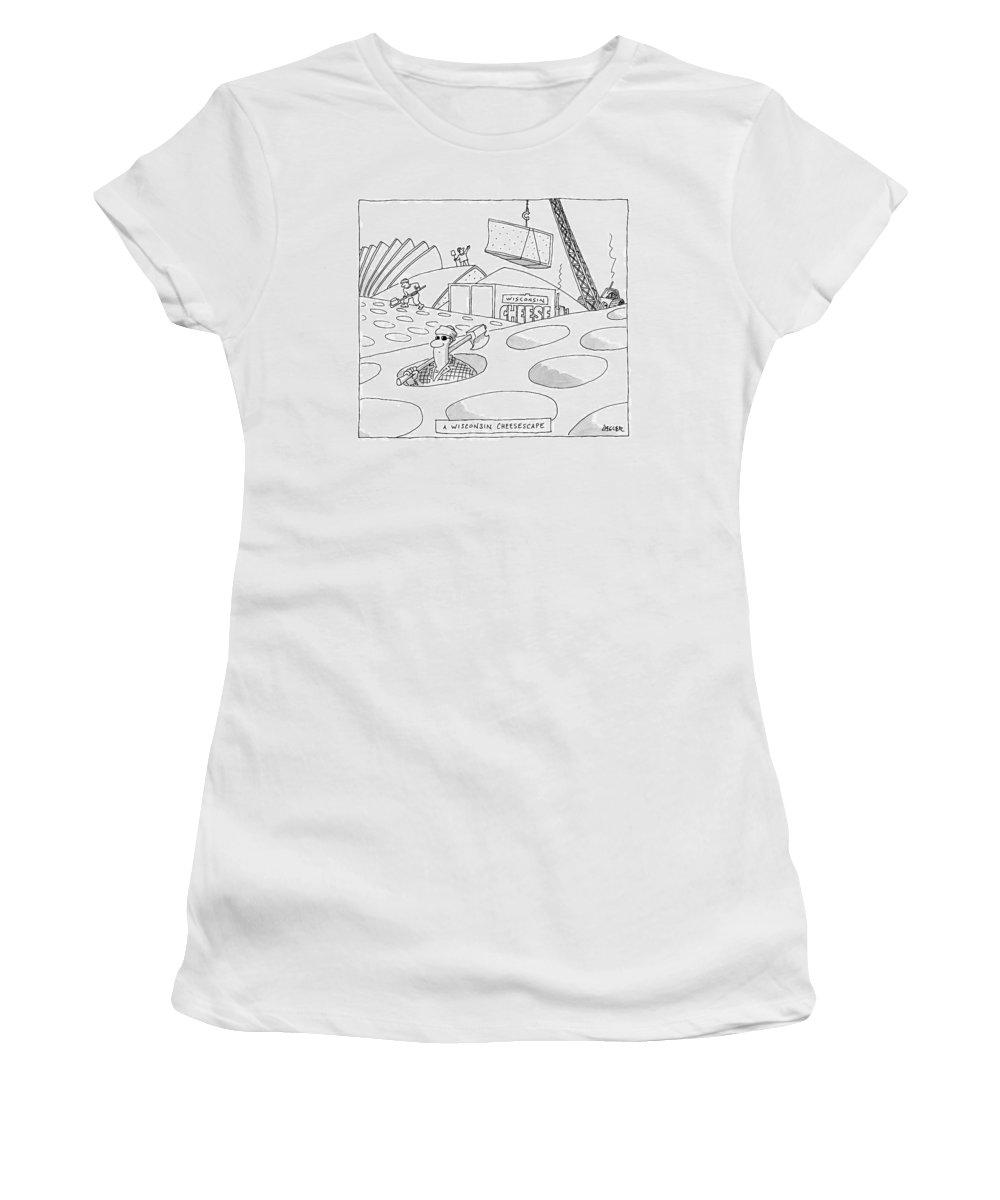 A Wisconsin Cheesescape Women's T-Shirt featuring the drawing A Wisconsin Cheesescape by Jack Ziegler