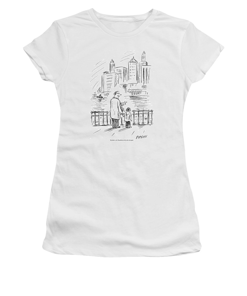Brooklyn Women's T-Shirt featuring the drawing A Father And Son In Brooklyn Look by David Sipress