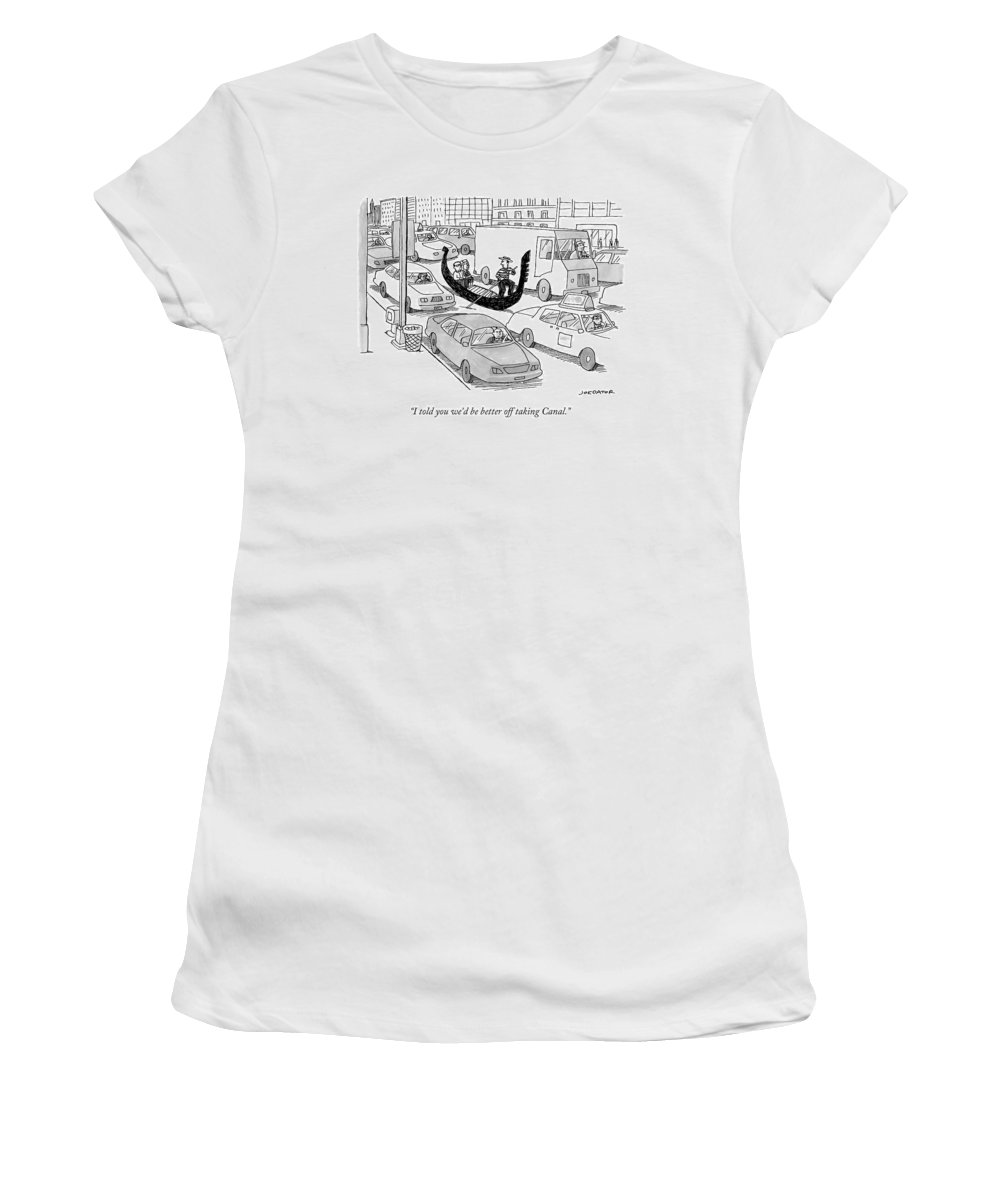I Told You We'd Be Better Off Taking Canal. Women's T-Shirt featuring the drawing I Told You We'd Be Better Off Taking Canal by Joe Dator