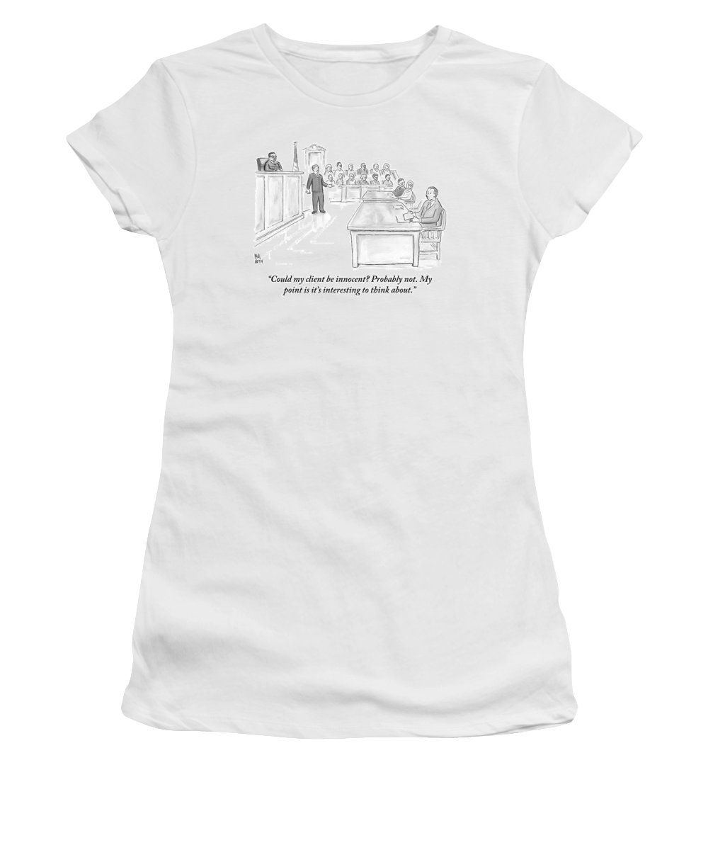 Courtroom Scenes Women's T-Shirt featuring the drawing A Lawyer Makes His Case In Front Of A Jury by Paul Noth
